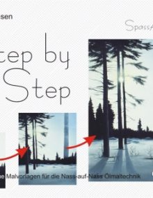 Step by Step 2 - Nass-in-Nass Malerei