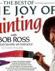 BOB ROSS - Best of Joy of Painting - Sammelband